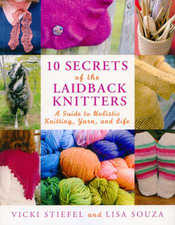 10 Secrets of the Laid Back Knitters (Book)