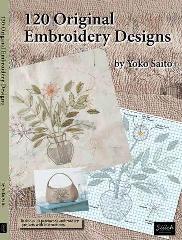 120 Original Embroidery Designs by Yoko Saito preview