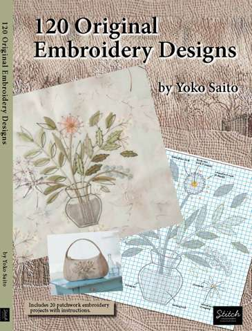 120 Original Embroidery Designs by Yoko Saito
