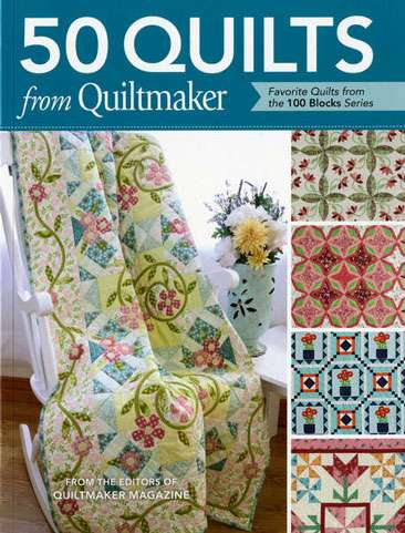 50 Quilts from Quiltmaker (Book SPECIAL was $57.95)