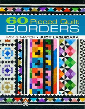 60 Pieced Quilt Borders by Judy Laquidara (Book)