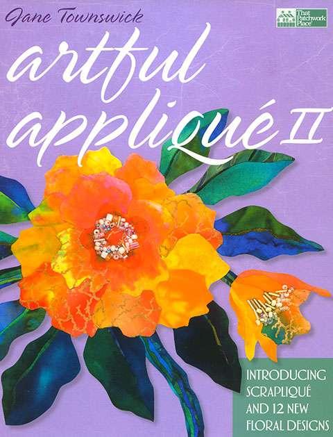 Artful Applique II by Jane Townswick (Book)
