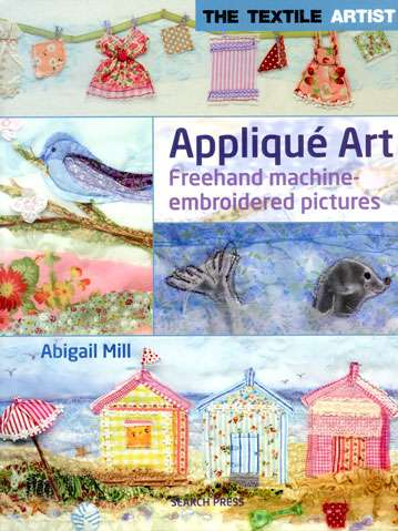 Applique Art by Abigail Mill (Book)