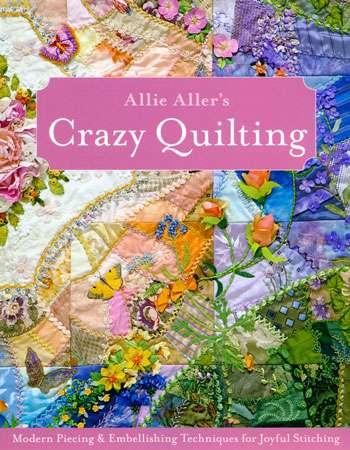 Allie Aller's Crazy Quilting (Book)