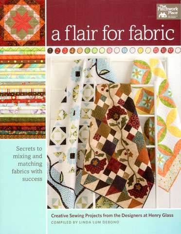 A Flair for Fabric from the Designers at Henry Glass (Book)