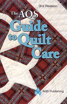 The AQS Guide to Quilt Care (Book)
