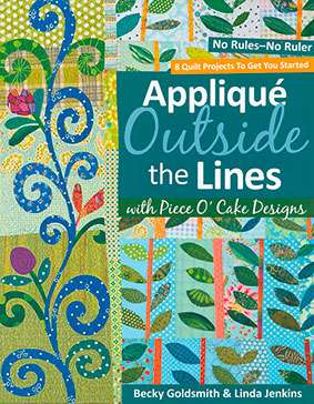 Applique Outside the Lines - Becky Goldsmith & Linda Jenkins