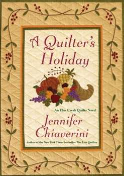 A Quilter's Holiday by Jennifer Chiaverini (Hardcover Book)