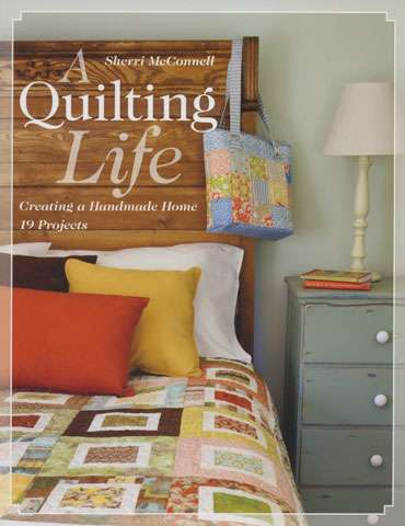 A Quilting Life by Sherri McConnell (Book)