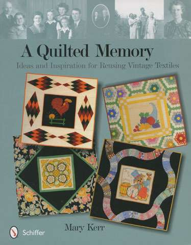 A Quilted Memory by Mary Kerr (Book)