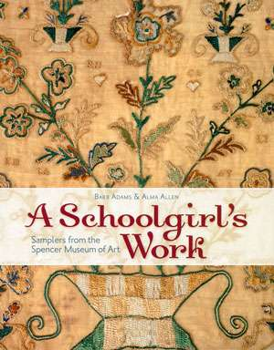 A Schoolgirl's Work by Barb Adams & Alma Allen (Book)