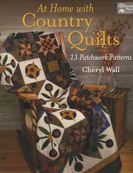 At Home with Country Quilts by Cheryl Wall (Book)