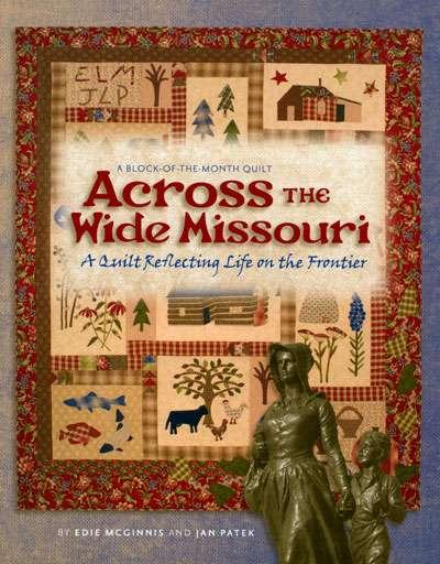 Across the Wide Missouri by Edie McGinnis & Jan Patek (Book)