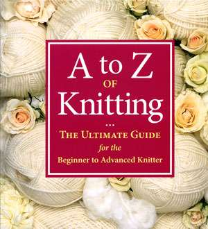 A to Z of Knitting - Martingale & Company (Book)