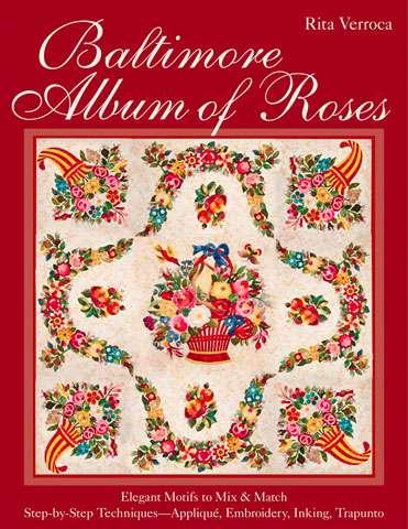 Baltimore Album of Roses by Rita Verroca (Book)