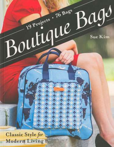 Boutique Bags by Sue Kim (Book)