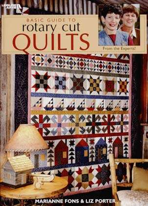Basic Guide to Rotary Cut Quilts (Book)