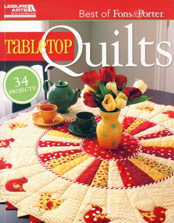 Best of Fons & Porter - Tabletop Quilts (Book)
