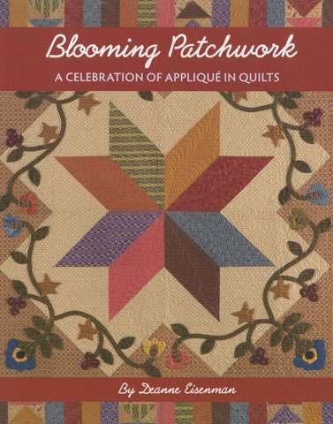 Blooming Patchwork by Deanne Eisenman (Book)