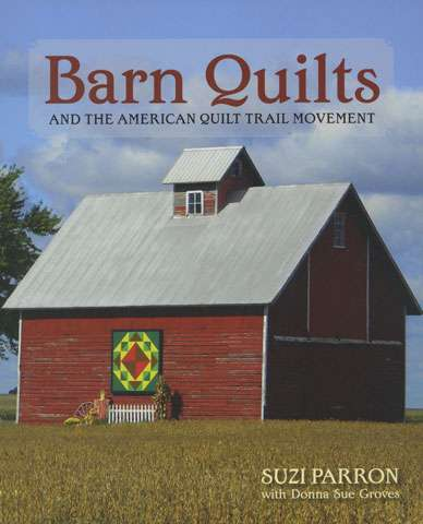 Barn Quilts by Suzi Parron and Donna Sue Groves (Book) preview