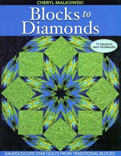 Blocks to Diamonds by Cheryl Malkowski (Book)