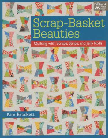 Scrap Basket Beauties by Kim Brackett (Book)