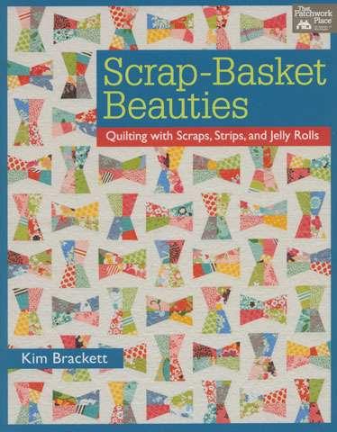Scrap Basket Beauties by Kim Brackett (Book) preview