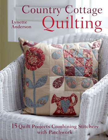 Country Cottage Quilting by Lynette Anderson (Book)