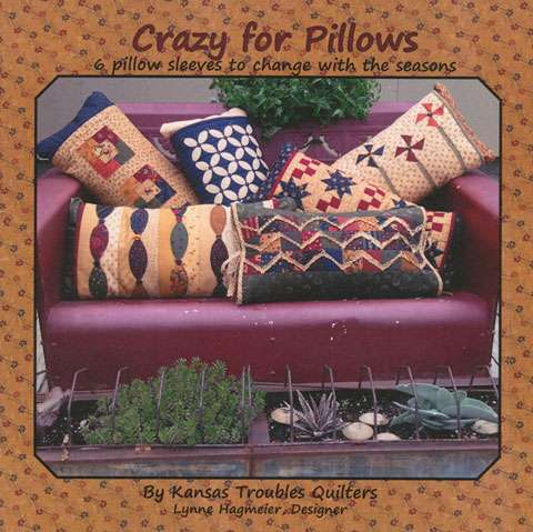 Crazy For Pillows by Lynne Hagmeier (Booklet SPECIAL was $20.4)