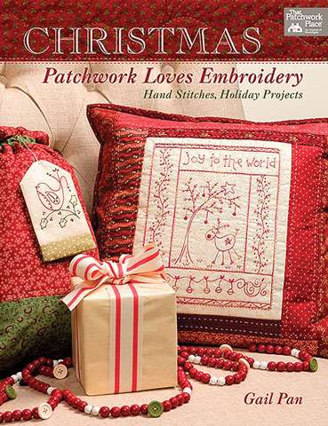 Christmas Patchwork Loves Embroidery by Gail Pan (Book)