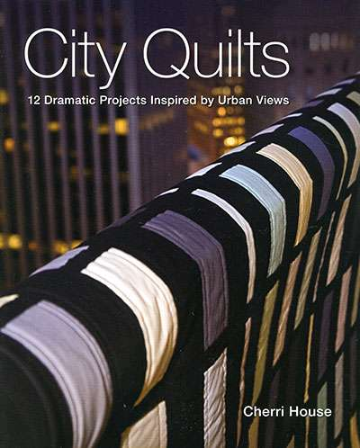 City Quilts by Cherri House (Book)