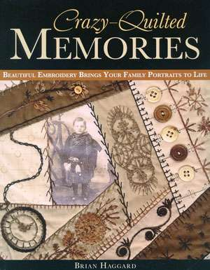 Crazy Quilted Memories by Brian Haggard (Book)
