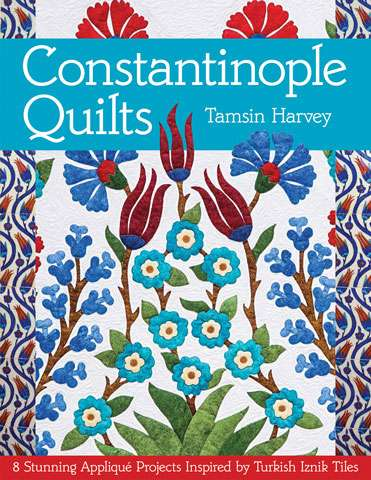 Constantinople Quilts by Tamsin Harvey (Book)