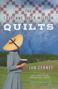 Cheyenne River Mission Quilts by Jan Cerney (Book)