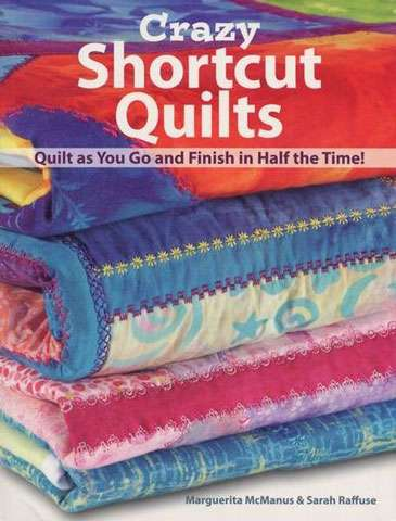 Crazy Shortcut Quilts (Book)