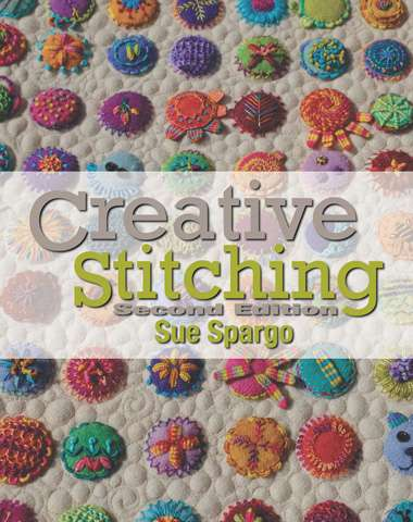 Creative Stitching Second Edition by Sue Spargo (Book)
