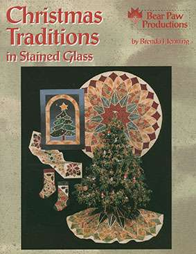Christmas Traditions in Stained Glass by Brenda Henning Book DISCONTINUED preview