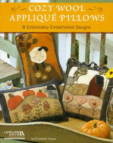 Cozy Wool Applique Pillows by Elizabeth Angus (Book) preview