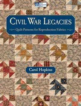Civil War Legacies by Carol Hopkins (Book)