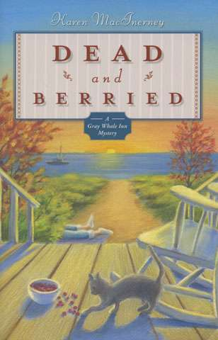 Dead and Berried by Karen MacInerney (Book)