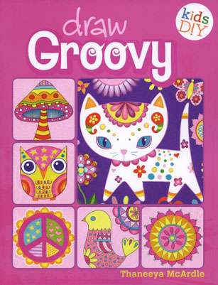 Draw Groovy by Thaneeya McArdle (Book)