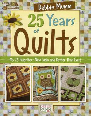 Debbie Mumm's 25 Years of Quilts (Book)