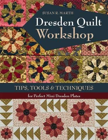 Dresden Quilt Workshop by Susan R. Marth (Book)