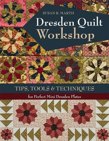 Dresden Quilt Workshop by Susan R. Marth (Book SPECIAL was $42.10) preview
