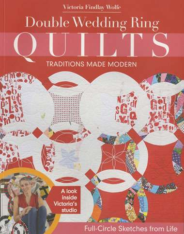 Double Wedding Ring Quilts - Traditions Made Modern (Book) preview