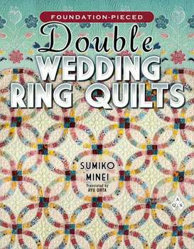 Double Wedding Ring Quilts by Sumiko Minei (Book)