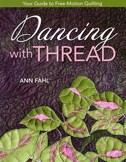 Dancing With Thread by Ann Fahl preview