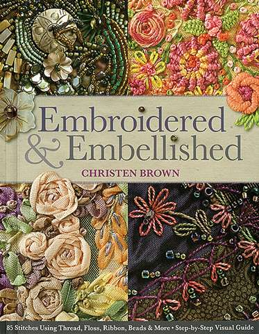 Embroidered and Embellished by Christen Brown (Book)
