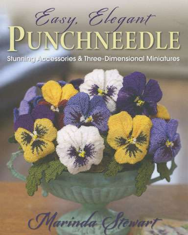 Easy, Elegant Punchneedle by Marinda Stewart (Book)