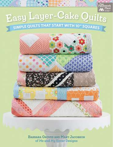 Easy Layer-Cake Quilts by B. Groves & M. Jacobson (Book)